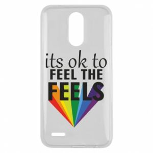 Lg K10 2017 Case It's ok to feel the feels