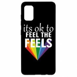 Samsung A41 Case It's ok to feel the feels