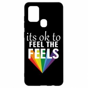 Samsung A21s Case It's ok to feel the feels
