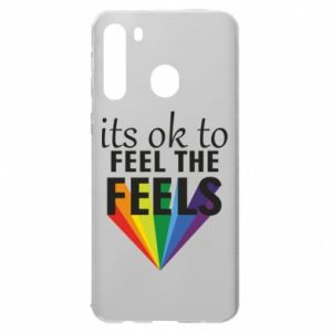Samsung A21 Case It's ok to feel the feels