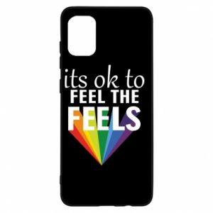 Samsung A31 Case It's ok to feel the feels