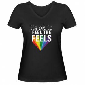 Damska koszulka V-neck It's ok to feel the feels