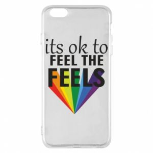 iPhone 6 Plus/6S Plus Case It's ok to feel the feels