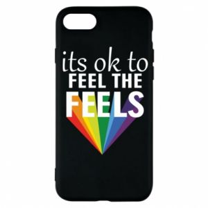 iPhone 7 Case It's ok to feel the feels