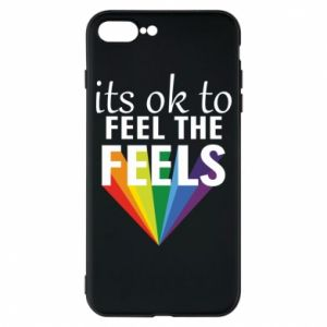iPhone 7 Plus case It's ok to feel the feels