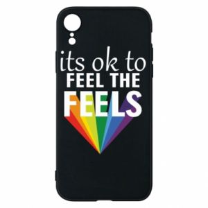 iPhone XR Case It's ok to feel the feels