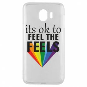 Samsung J4 Case It's ok to feel the feels