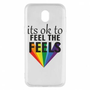 Samsung J5 2017 Case It's ok to feel the feels
