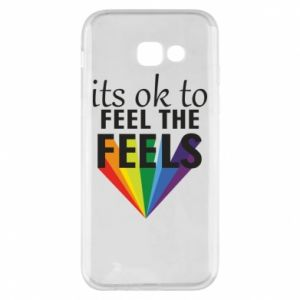 Samsung A5 2017 Case It's ok to feel the feels