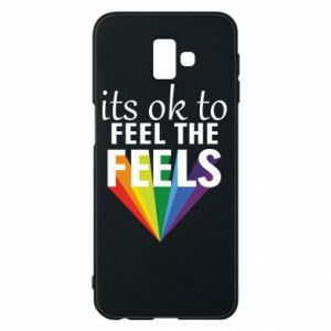 Samsung J6 Plus 2018 Case It's ok to feel the feels