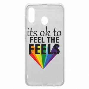 Samsung A20 Case It's ok to feel the feels
