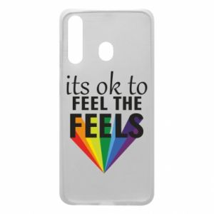 Samsung A60 Case It's ok to feel the feels