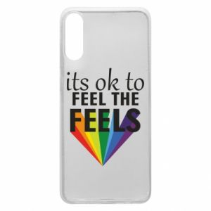 Samsung A70 Case It's ok to feel the feels