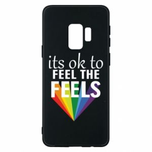 Samsung S9 Case It's ok to feel the feels