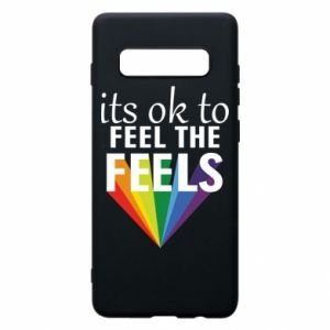 Samsung S10+ Case It's ok to feel the feels
