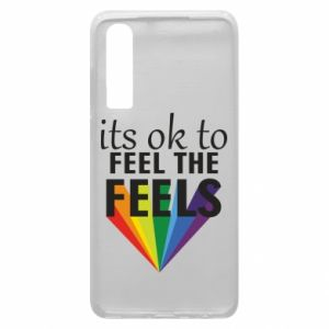 Huawei P30 Case It's ok to feel the feels