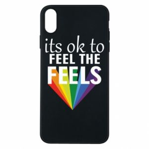 iPhone Xs Max Case It's ok to feel the feels