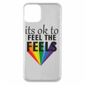 iPhone 11 Case It's ok to feel the feels
