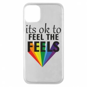 iPhone 11 Pro Case It's ok to feel the feels
