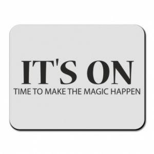 Podkładka pod mysz It's on time to make the magic happen