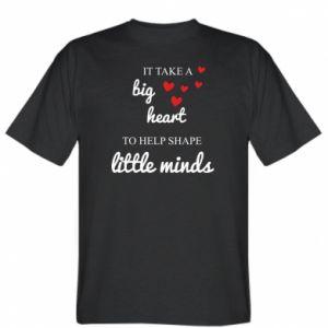 Koszulka męska It take a big heart to help shape little mind