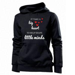 Bluza damska It take a big heart to help shape little mind