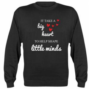 Bluza (raglan) It take a big heart to help shape little mind