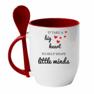 Kubek z ceramiczną łyżeczką It take a big heart to help shape little mind