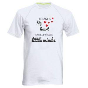 Koszulka sportowa męska It take a big heart to help shape little mind