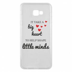 Etui na Samsung J4 Plus 2018 It take a big heart to help shape little mind