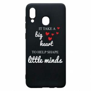 Etui na Samsung A20 It take a big heart to help shape little mind
