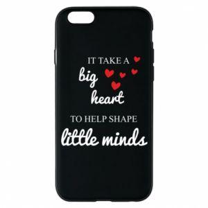 Etui na iPhone 6/6S It take a big heart to help shape little mind