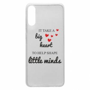 Etui na Samsung A70 It take a big heart to help shape little mind