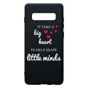 Etui na Samsung S10+ It take a big heart to help shape little mind