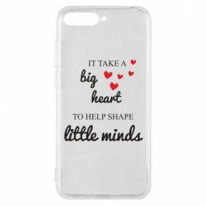 Etui na Huawei Y6 2018 It take a big heart to help shape little mind