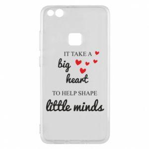 Etui na Huawei P10 Lite It take a big heart to help shape little mind