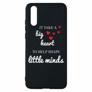 Etui na Huawei P20 It take a big heart to help shape little mind