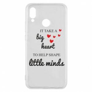 Etui na Huawei P20 Lite It take a big heart to help shape little mind