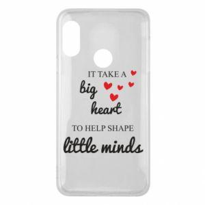Etui na Mi A2 Lite It take a big heart to help shape little mind