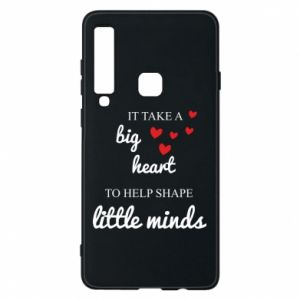 Etui na Samsung A9 2018 It take a big heart to help shape little mind