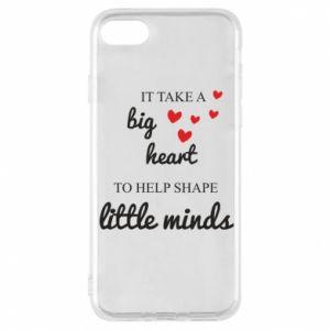 Etui na iPhone 8 It take a big heart to help shape little mind