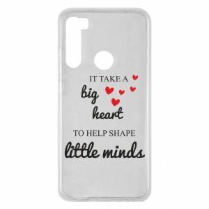 Etui na Xiaomi Redmi Note 8 It take a big heart to help shape little mind