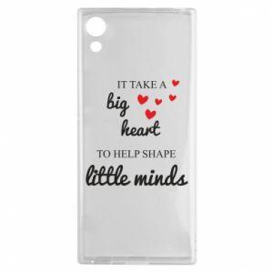 Etui na Sony Xperia XA1 It take a big heart to help shape little mind