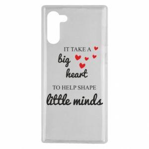 Etui na Samsung Note 10 It take a big heart to help shape little mind