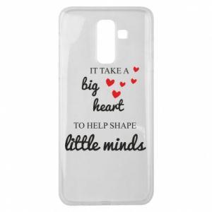 Etui na Samsung J8 2018 It take a big heart to help shape little mind