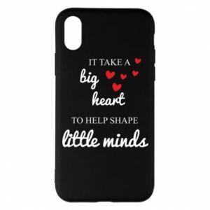 Etui na iPhone X/Xs It take a big heart to help shape little mind