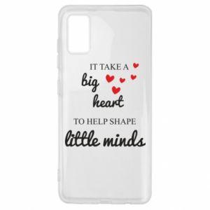 Etui na Samsung A41 It take a big heart to help shape little mind