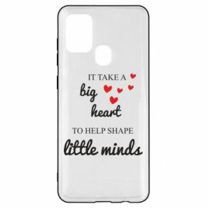 Etui na Samsung A21s It take a big heart to help shape little mind