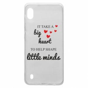 Etui na Samsung A10 It take a big heart to help shape little mind