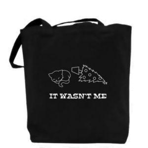 Bag It wasn't me